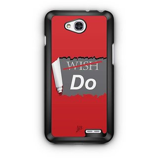 YuBingo Don't Just Wish. Do it. Designer Mobile Case Back Cover for LG L90