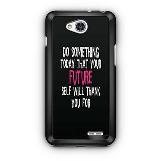 YuBingo Do Something Special Today Designer Mobile Case Back Cover for LG L90