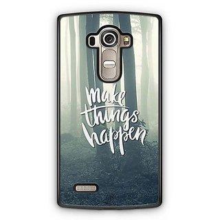 YuBingo Make Things Happen Designer Mobile Case Back Cover for LG G4