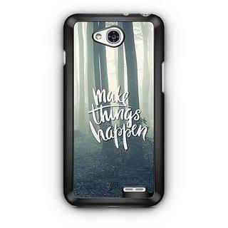 YuBingo Make Things Happen Designer Mobile Case Back Cover for LG L90