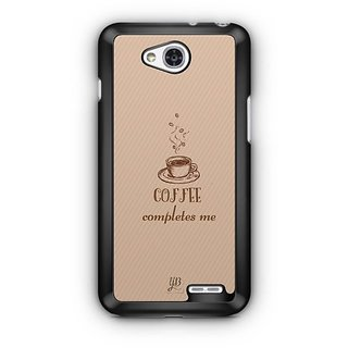 YuBingo Coffee Completes Me Designer Mobile Case Back Cover for LG L90