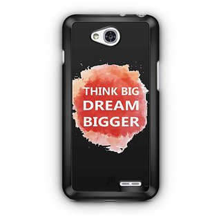 YuBingo Think Big Dream Bigger Designer Mobile Case Back Cover for LG L90
