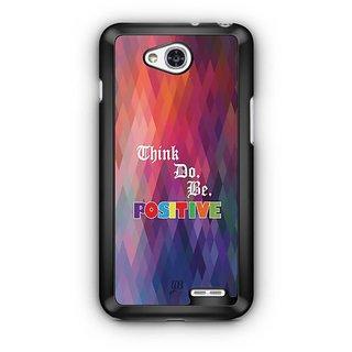 YuBingo Think. Do and Be Positive Designer Mobile Case Back Cover for LG L90