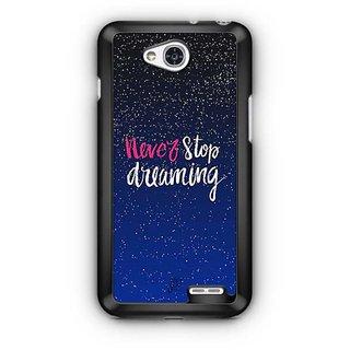 YuBingo Never Stop Dreaming Designer Mobile Case Back Cover for LG L90