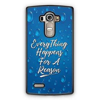 YuBingo Everything Happens For A Reason Designer Mobile Case Back Cover for LG G4