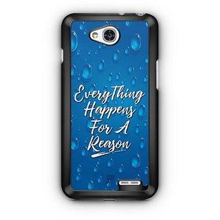 YuBingo Everything Happens For A Reason Designer Mobile Case Back Cover for LG L90