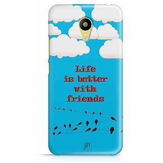 YuBingo Life is Better with Friends Designer Mobile Case Back Cover for Meizu M3