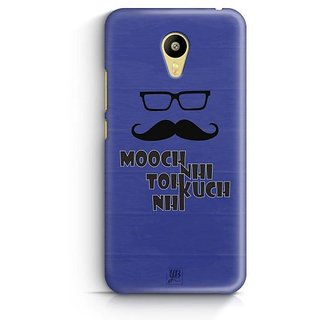 YuBingo Mooch Nahi to Kuch Nahin Designer Mobile Case Back Cover for Meizu M3
