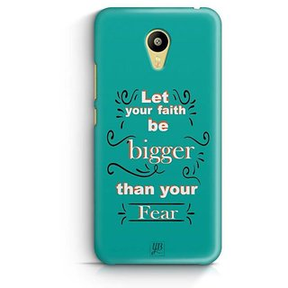 YuBingo Let your faith be Bigger than your fear Designer Mobile Case Back Cover for Meizu M3