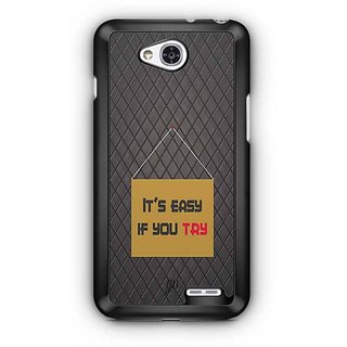 YuBingo It's Easy if You Try Designer Mobile Case Back Cover for LG L90