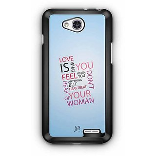 YuBingo Love is what you Feel Designer Mobile Case Back Cover for LG L90