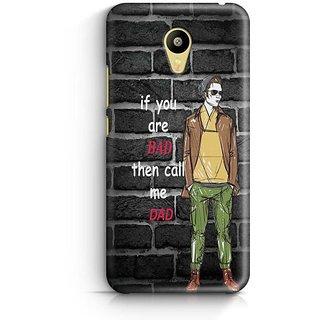 YuBingo Call me Dad Designer Mobile Case Back Cover for Meizu M3