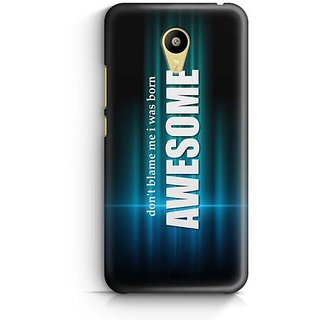 YuBingo I was Born Awesome Designer Mobile Case Back Cover for Meizu M3