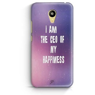 YuBingo I am the CEO of My happiness Designer Mobile Case Back Cover for Meizu M3