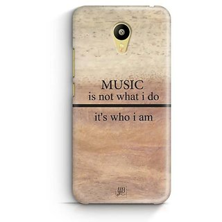 YuBingo Music is Who I am Designer Mobile Case Back Cover for Meizu M3