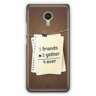 YuBingo Friends, Together, Forever Designer Mobile Case Back Cover for Meizu M3 Note