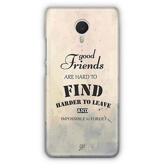 YuBingo Good Friends are Hard to Find Designer Mobile Case Back Cover for Meizu M3 Note