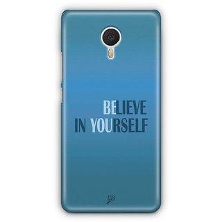 YuBingo Believe in Yourself Designer Mobile Case Back Cover for Meizu M3 Note