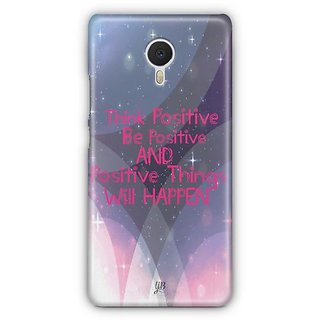 YuBingo Think Positive Designer Mobile Case Back Cover for Meizu M3 Note