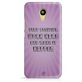 YuBingo Stay Positive, Work hard & Make It Happen Designer Mobile Case Back Cover for Meizu M3