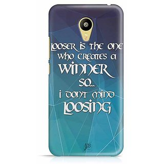 YuBingo Loser is the one who creates a winner, so  I don't mind Losing Designer Mobile Case Back Cover for Meizu M3