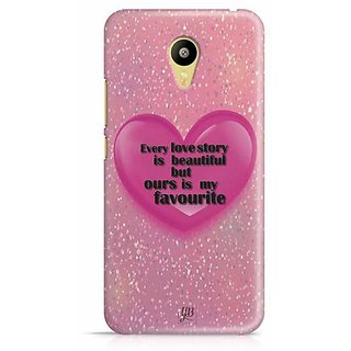 YuBingo Every Love Story is Beautiful but Ours is My Favorite Designer Mobile Case Back Cover for Meizu M3