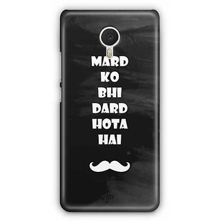 YuBingo Mard ko Bhi Dard Hota Hai Designer Mobile Case Back Cover for Meizu M3 Note