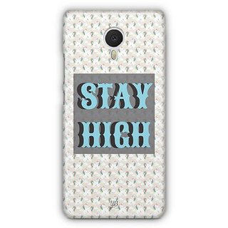 YuBingo Stay High Designer Mobile Case Back Cover for Meizu M3 Note