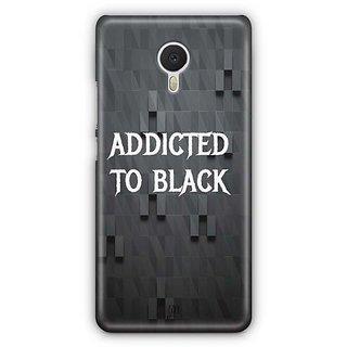 YuBingo Addicted to Black Designer Mobile Case Back Cover for Meizu M3 Note