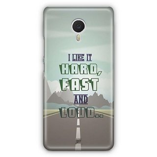 YuBingo Hard, Fast and Loud Designer Mobile Case Back Cover for Meizu M3 Note
