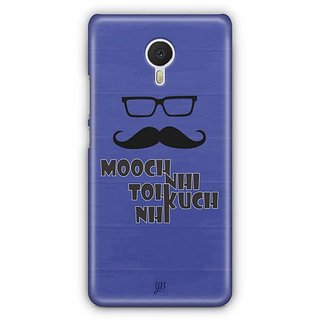 YuBingo Mooch Nahi to Kuch Nahin Designer Mobile Case Back Cover for Meizu M3 Note