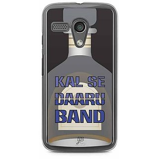 YuBingo Kal Se Daaru Band Designer Mobile Case Back Cover for Motorola G