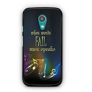 YuBingo When Words Fail, Music Speaks Designer Mobile Case Back Cover for Motorola G2