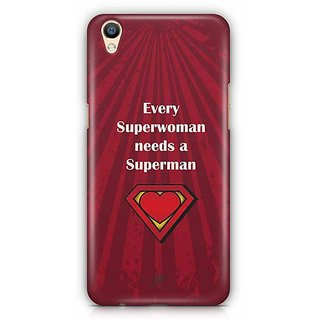 YuBingo Every Superwoman needs a Superman Designer Mobile Case Back Cover for Oppo F1 Plus / R9