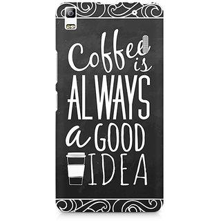 CopyCatz Coffee is always a good idea Premium Printed Case For Lenovo A7000