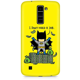 CopyCatz Batman Needs No Job Premium Printed Case For LG K10