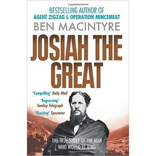 Josiah The Great: The True Story Of The Man Who Would Be King