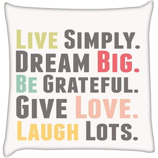 Snoogg Live BIG 2529  Digitally Printed Cushion Cover Pillow 16 x 16 Inch