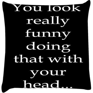 Snoogg  You Look Funny  Digitally Printed Cushion Cover Pillow 16 x 16 Inch