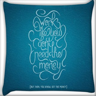 Snoogg Advice On Work And Money Digitally Printed Cushion Cover Pillow 16 x 16 Inch