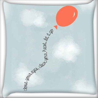 Snoogg Let it go Digitally Printed Cushion Cover Pillow 16 x 16 Inch