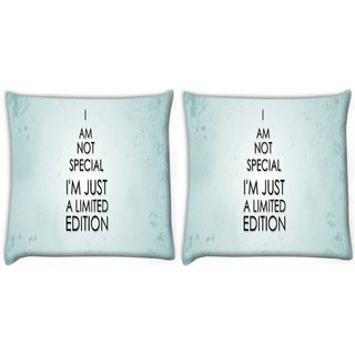 Snoogg Pack Of 2 I Am Not Special Digitally Printed Cushion Cover Pillow 10 x 10 Inch