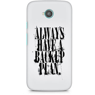 CopyCatz Always Have A Backup Plan Premium Printed Case For Moto E2