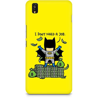 CopyCatz Batman Needs No Job Premium Printed Case For OnePlus X