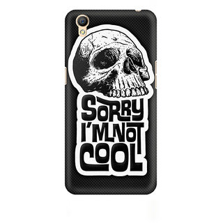 CopyCatz I Am Not Cool Premium Printed Case For Oppo A37