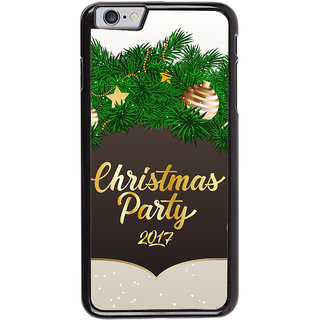 Ayaashii Chirstmas Party 2017 Back Case Cover for Apple iPhone 6S Plus