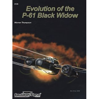 Squadron Signal Publications Evolution of the P-61 Black Widow Book