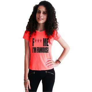 LetsFlaunt Fuck me Im Famous T-shirt T-shirt Girls Salmon Dry-Fit-X-Small Nw