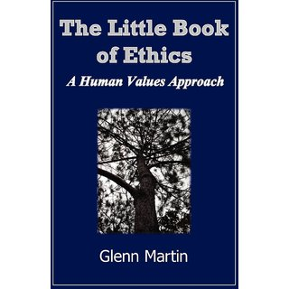 The Little Book of Ethics
