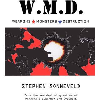 W.M.D. Weapons Monsters Destruction